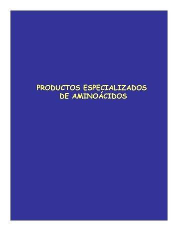 PRODUCTOS ESPECIALIZADOS DE AMINOÁCIDOS - FMV