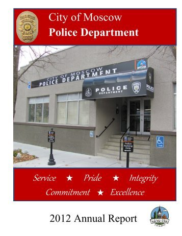 2012 Moscow Police Department Annual Report (pdf) - City of Moscow
