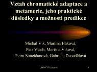 Vztah chromatické adaptace a metamerie, jeho praktické důsledky a ...
