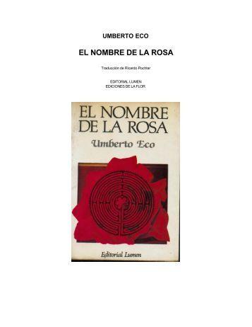 Eco, Umberto - El Nombre De La Rosa