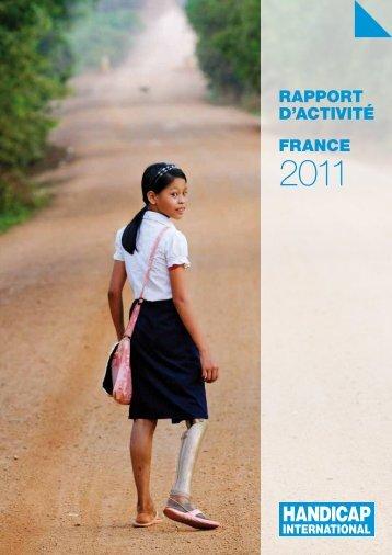 Rapport d'activité 2011 Handicap International France
