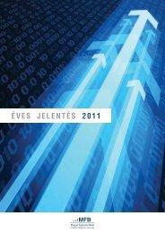 ÉVES JELENTÉS 2011 - Magyar Fejlesztési Bank Zrt.
