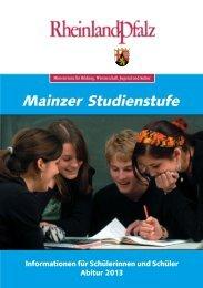 Broschüre Mainzer Studienstufe Abitur 2013 - Gymnasien in ...