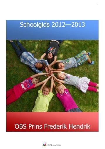 OBS Prins Frederik Hendrik Schoolgids 2012—2013