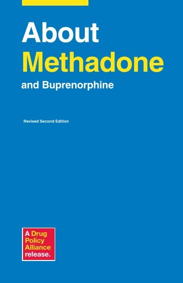 About Methadone and Buprenorphine - Drug Policy Alliance