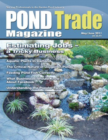 Download the May / June, 2011 PDF - Pond Trade Magazine