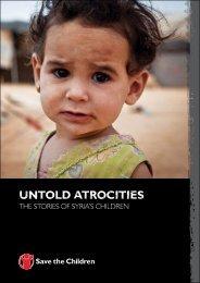 UNTOLd ATROCITIES: THE STORIES OF SYRIA'S ... - Salvati Copiii