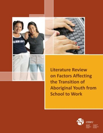 Literature Review on Factors Affecting the Transition of Aboriginal ...