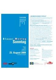 23. August 2009 - Blauer Sonntag