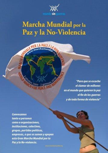 Para que se escuche Marcha Mundialpor la Paz y la No-Violencia ...