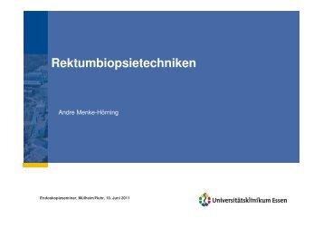 Rektumsaugbiopsie, Endoskopieseminar Essen 2011 - Kinder ...