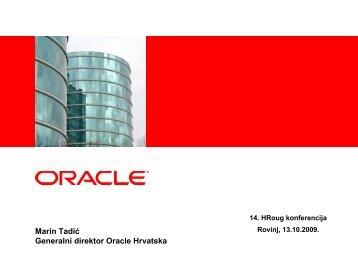 Marin Tadić Generalni direktor Oracle Hrvatska - HrOUG