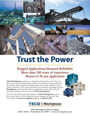 Trust the Power - TECO-Westinghouse Motor Company