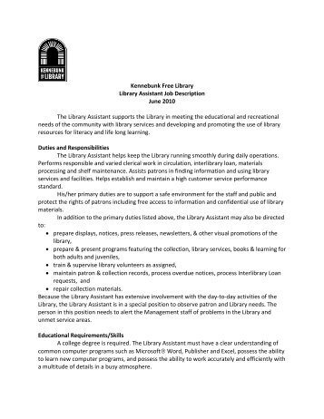 Wonderful Kennebunk Free Library Library Assistant Job Description June .