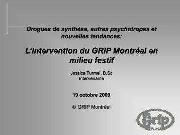 l'intervention du GRIP Montréal en milieu festif