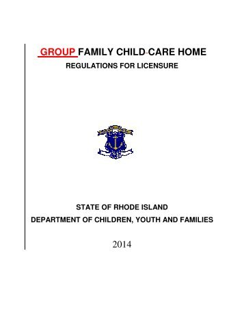 Group Family Child Care Home - RI Department of Children, Youth ...