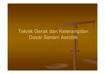 Teknik Gerak dan Keterampilan Dasar Senam Aerobik.pdf