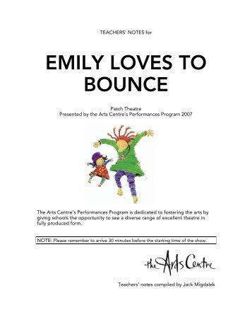 EMILY LOVES TO BOUNCE - The Arts Centre