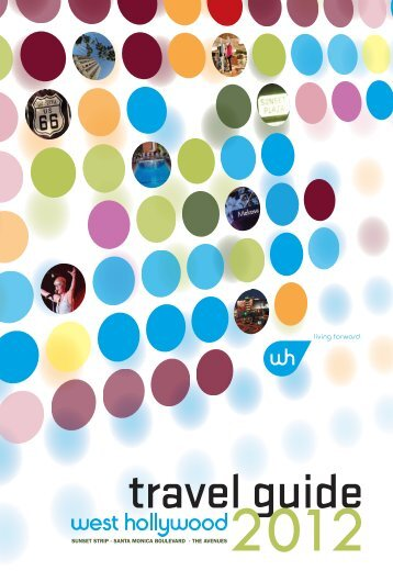 travel Guide 2012 - West Hollywood Marketing and Visitors Bureau
