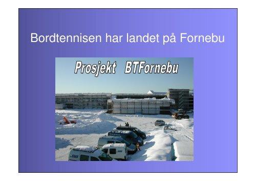 BTFornebu Presentasjon