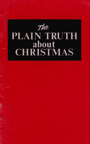 Plain Truth About Christmas: (5mb) - Heartsofthefathers.org