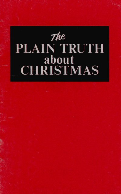 The Truth About Christmas.Plain Truth About Christmas 5mb Heartsofthefathers Org