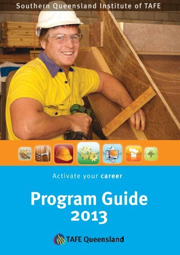 Download the 2013 Program Guide - Southern Queensland Institute ...