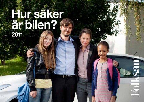 Hur säker är bilen? Folksam 2011 1(28)