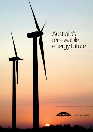 Australia's renewable energy future - Australian Academy of Science