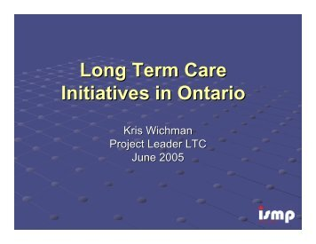 Long Term Care Initiatives in Ontario - ISMP Canada