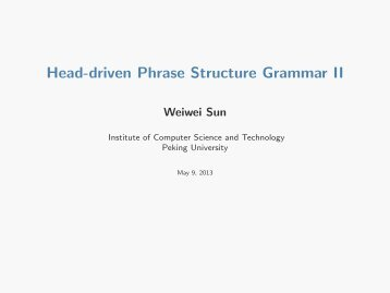 Head-driven Phrase Structure Grammar II