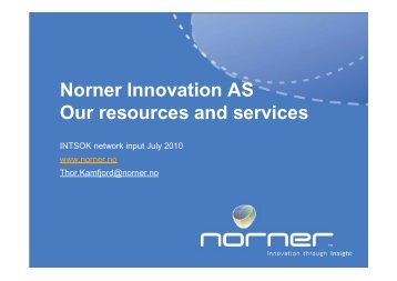 Basic presentation Norner Innovation AS INTSOK