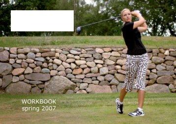 WORKBOOK spring 2007 - Ivanhoe