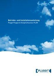BIA-Betriebs und Installationsanleitung PluggLine Design ... - Pluggit