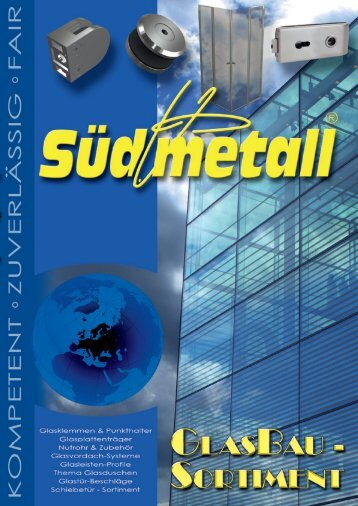 Süd-Metall Glasbau-Sortiment 2010/2011 - Süd-Metall Beschläge ...