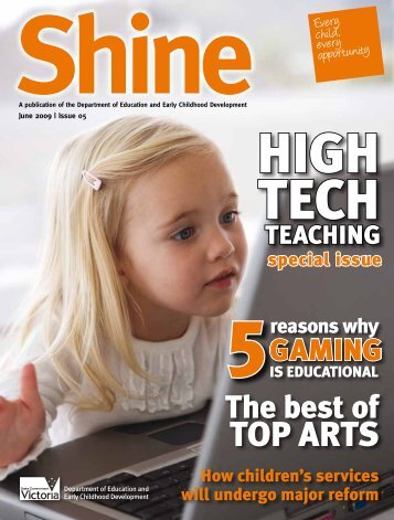 Shine Magazine, Issue 5, June 2009 - Department of Education and ...