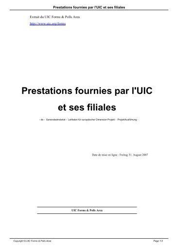 Prestations fournies par l'UIC et ses filiales