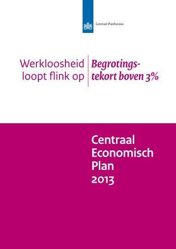 [PDF] Centraal Economisch Plan 2013 - Centraal Planbureau
