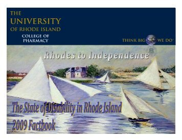 The State of Disability in Rhode Island - Rhodes to Independence
