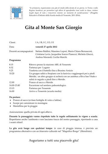 Gita al Monte San Giorgio Auguriamo a tutti una piacevole gita!