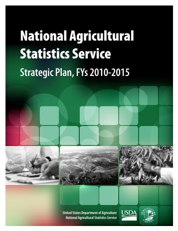 Strategic Plan for FY 2010-2015 - National Agricultural Statistics ...