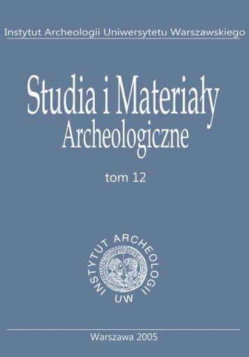 T. 12, 2000 - Instytut Archeologii Uniwersytetu Warszawskiego ...