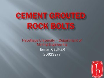 Cement grouted rock bolts