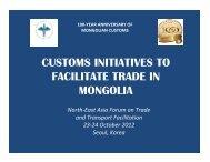 Customs initiatives to facilitate trade in Mongolia - Subregional ...