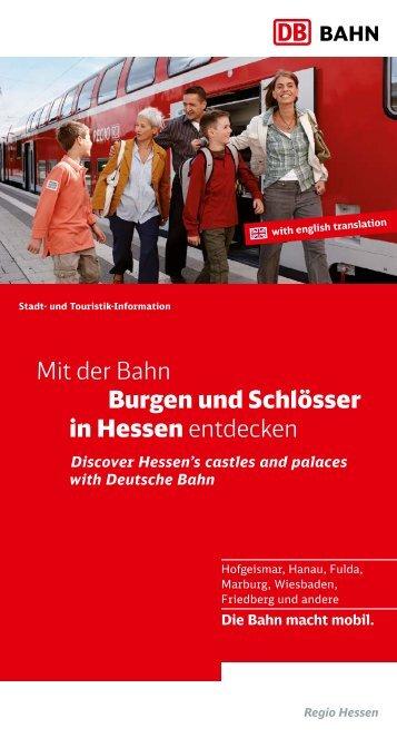 Mit der Bahn Burgen und Schlösser in Hessen entdecken