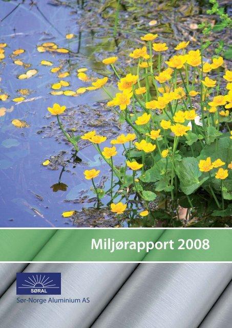 Miljorapport 2008.indd - Sør-Norge Aluminium AS