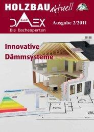 Neue Kundenzeitschrift Holzbau aktuell Nr. 2 / 2011 - DAEX GmbH
