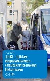 JULKI - Julkisen lähipalveluverkon vaikutukset kestävään ... - HSL