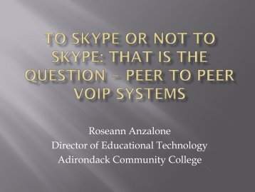 To Skype or Not to Skype - The SUNY Technology Conference