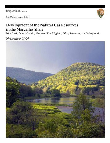 Development of the Natural Gas Resources in the Marcellus Shale